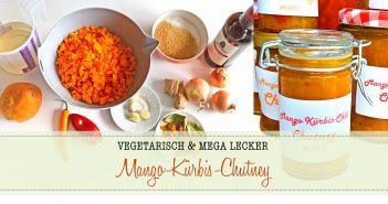 DIY REZEPT | Mango-Kürbis-Chutney mit Chilli | TOLLE GESCHENKIDEE
