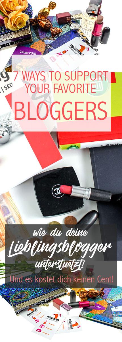 7 Ways to support your favorite blogs & bloggers! Wie due deine ieblingsblogger unterstützen kannst!