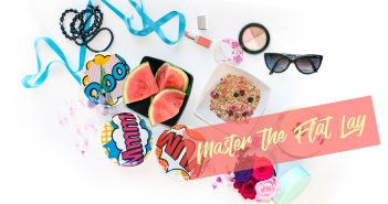Master the Flat Lay | World of Flat Lays | 8 Dinge, die du über Flat Lays wissen solltest
