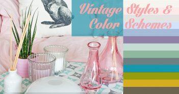 4 Vintage Interior Styles & Color Schemes