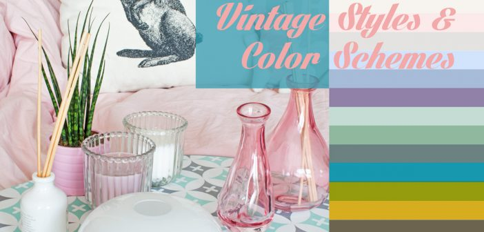 4 Vintage Interior Styles & Color Schemes