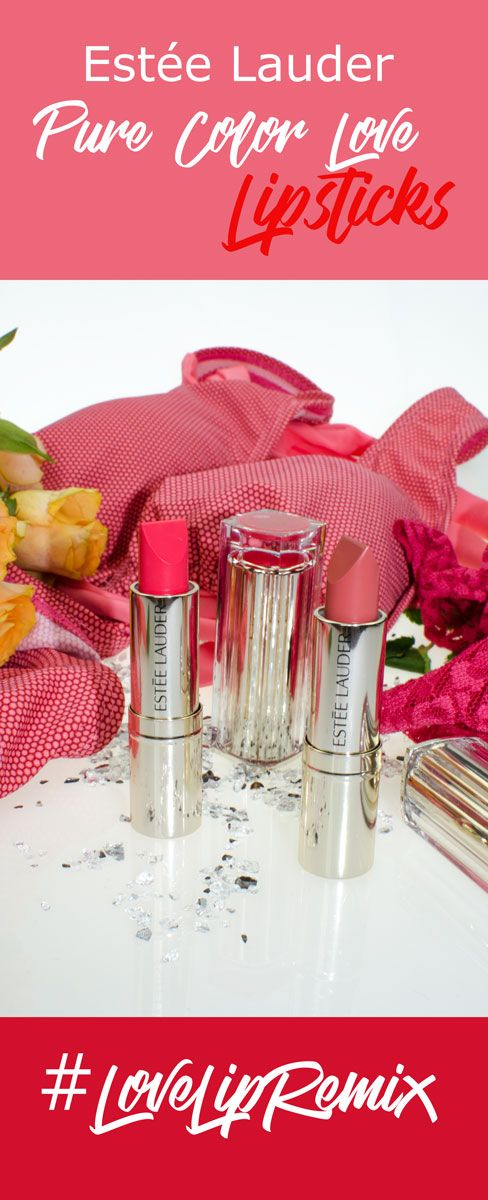 [beinhaltet werbung]#LoveLipRemix Die Estée Lauder Pure Color Love Lipsticks
