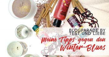 Meine Tipps gegen den Winter-Blues | Blogparade