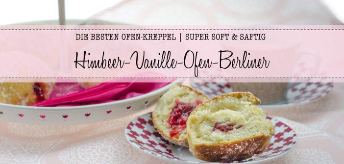Vanille-Himbeer Ofenberliner oder auch Kreppel, Krapfen oder Berliner Pfannkuchen genannt