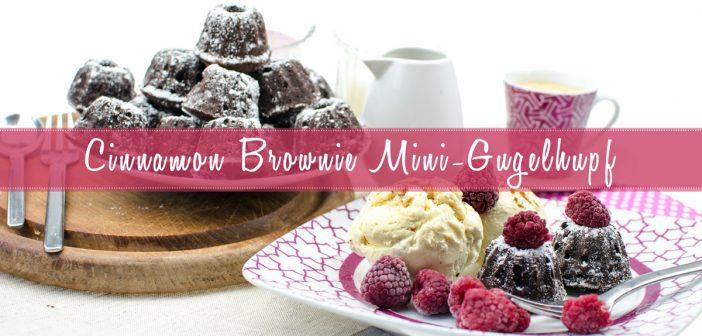 Mini Cinnamon Brownie Gugelhupf | Yummy Gugelhupf Brownies mit Zimt für Schokoladen-Fans