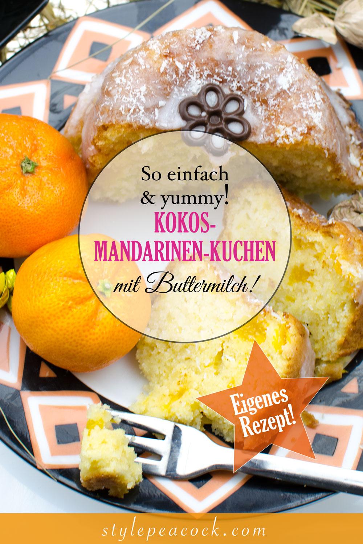 Super saftiger Kokos-Mandarinen-Kuchen mit Buttermilch
