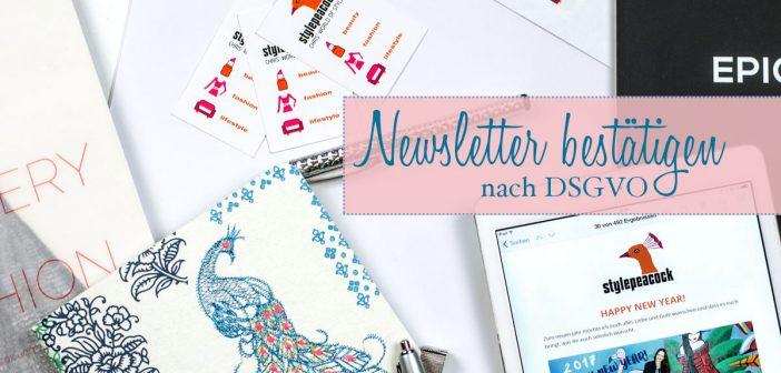 Mailchimp stylepeacock Newsletter nach DSGVO bestätigen!