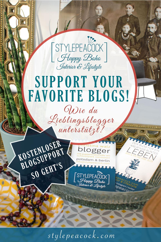 7 Ways to support your favorite blogs & bloggers! Wie du ganz einfach und ohne Kosten deine Lieblingsblogger unterstützen kannst!