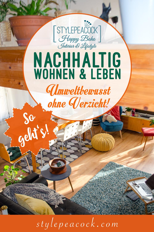 Nachhaltig wohnen und leben: Geht das auch ohne Verzicht? Vuíntage Möbel, weniger Konsum und energetisch leben...[unbezahlte werbung]]